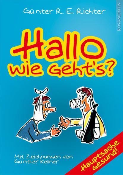 Hallo, wie gehts? - Rosamontis Verlag